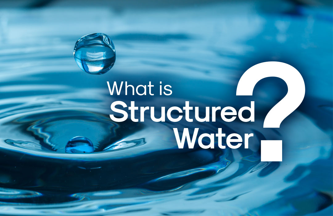 what is structured water